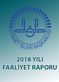 2018 Yılı Faaliyet Raporu Yayınlandı